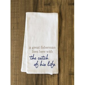 Perfect Fisherman Catch Of Life Tea Towel
