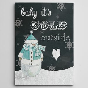'Baby It's Cold Outside' Photographic Print on Wrapped Canvas