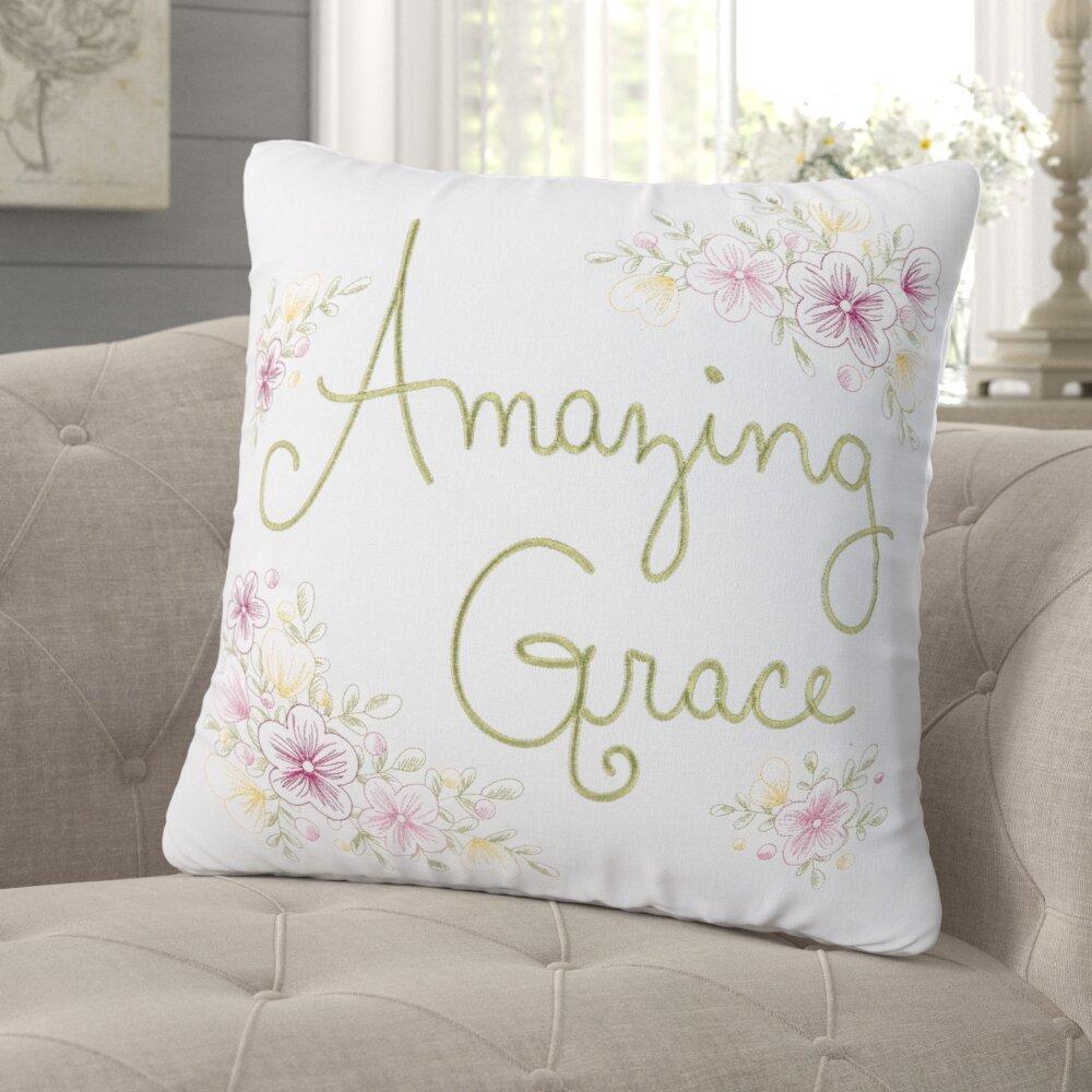 August Grove Priestley Amazing Grace Cotton Throw Pillow Wayfair
