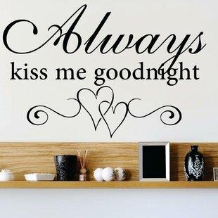 Lovely Always Kiss Me Goodnight Metal | Wayfair