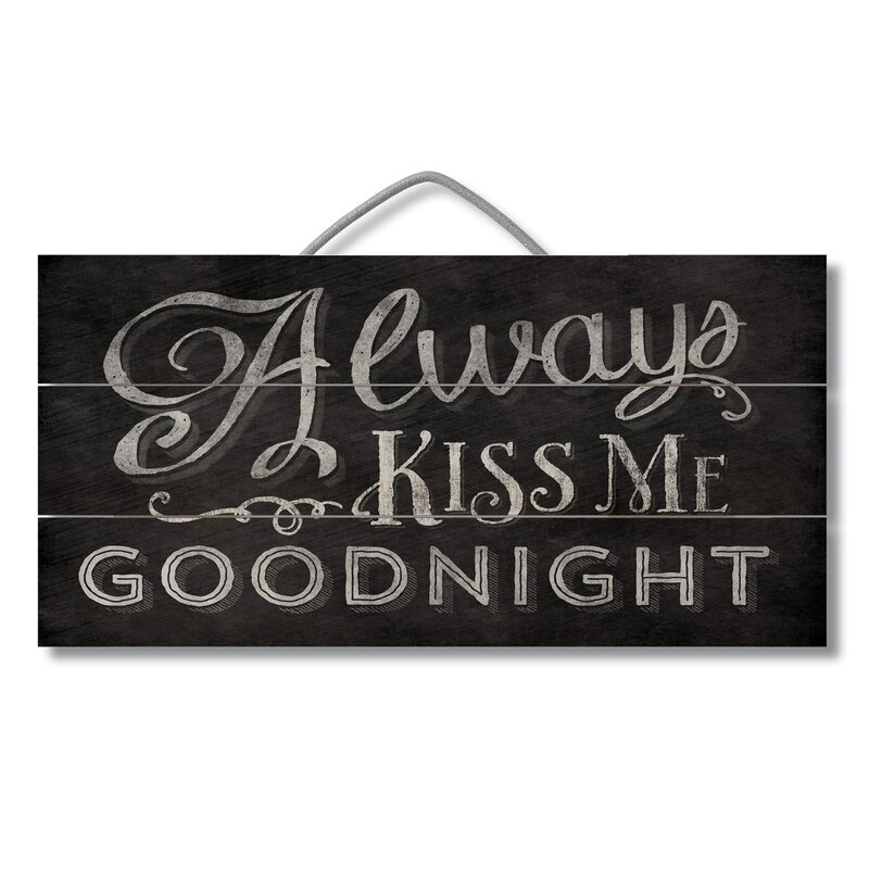 Always Kiss Me Goodnight Pallet Reclaimed Wood Sign Wall Décor