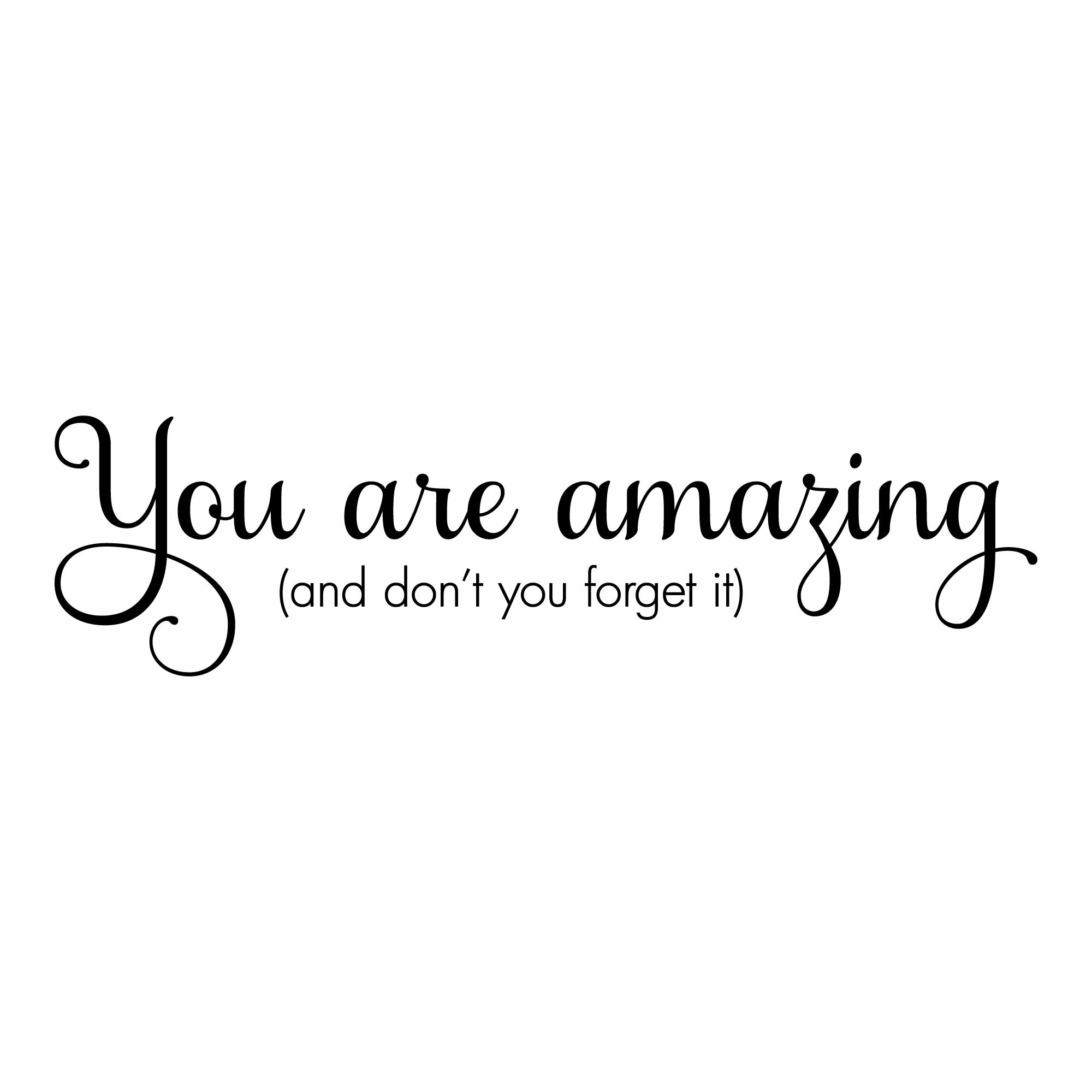 You Are Amazing Quotes Belvedere Designs LLC You Are Amazing Wall Quotes™ Decal & Reviews  You Are Amazing Quotes