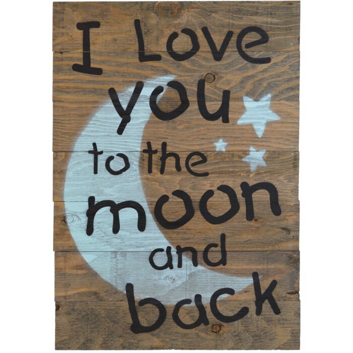Firesidehome I Love You To The Moon And Back Wooden Pallet Sign Wall Décor Reviews Wayfair Ca
