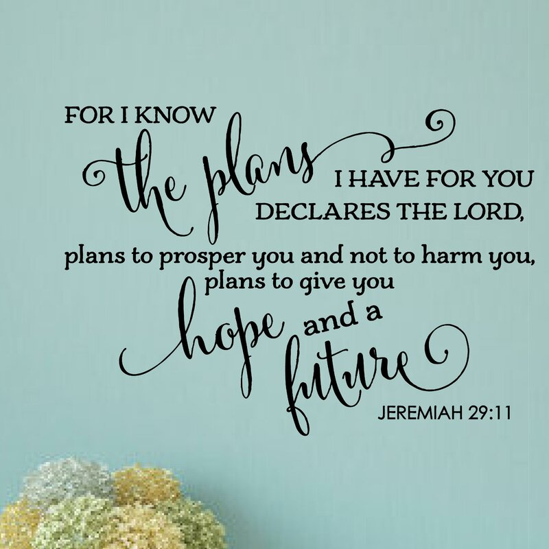 For I Know The Plans I Have For You Bible Verse Wall Decal Part 92