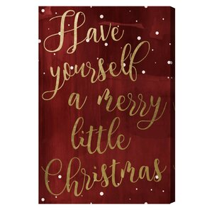 'Have Yourself A Merry Christmas' Textual Art on Canvas