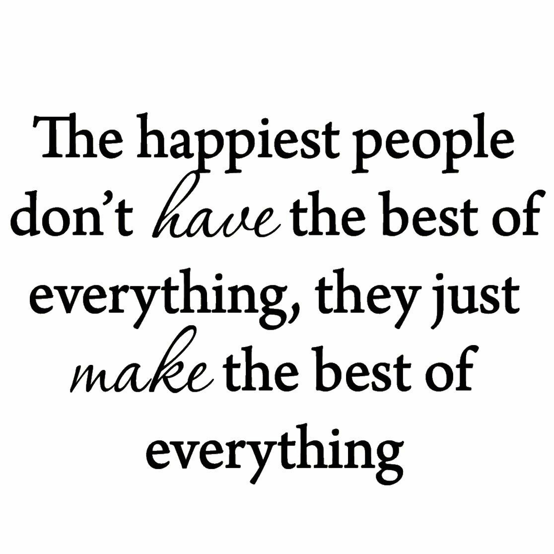 Winston Porter Dodgen The Happiest People Don\'t have the Best of ...