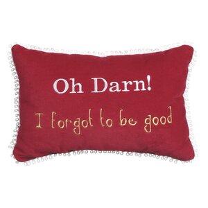 Phrase Oh Darn! I Forgot to Be Good Lumbar Pillow