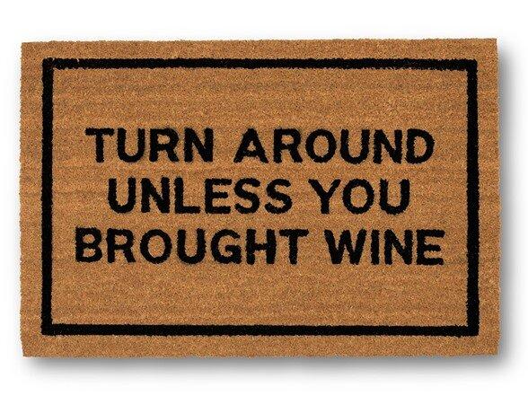 Clever Doormats Turn Around Unless You Brought Wine Coir