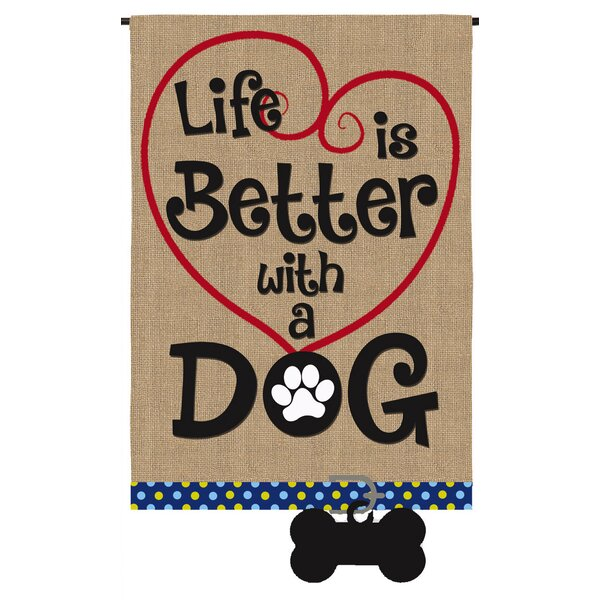 Evergreen Enterprises Inc Life Is Better With Dog Garden