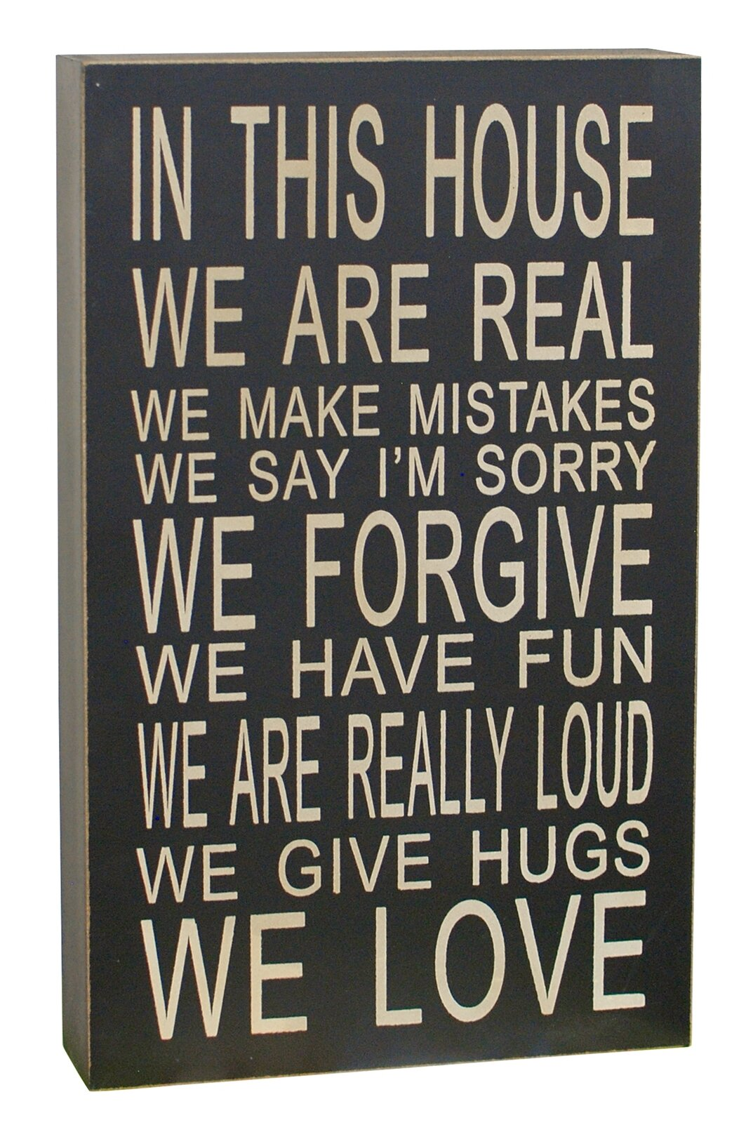 Attractiondesignhome In This House We Are Real Chunky Wisdom Sign Wall Décor Reviews Wayfair