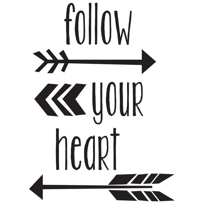 Wallpops 6 Piece Follow Your Heart Quote Wall Decal Set Wayfairca