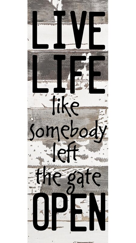 august grove live life like somebody left the gate open textual