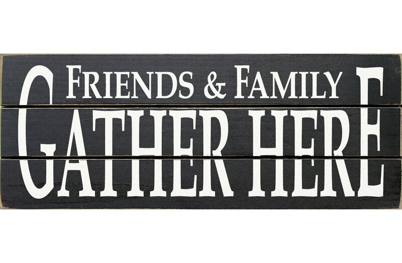 Winston Porter \'Friends & Family Gather Here\' Wood Wall Decor ...