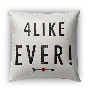 4 Like Ever Indoor Accent Pillow