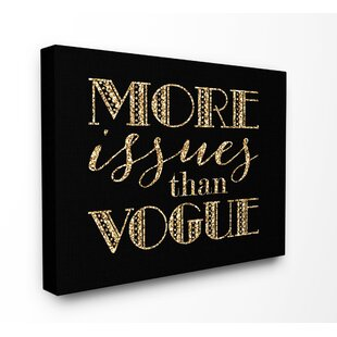 More Issues Than Vogue Bling Textual Canvas Wall Art 93f632e0bf80