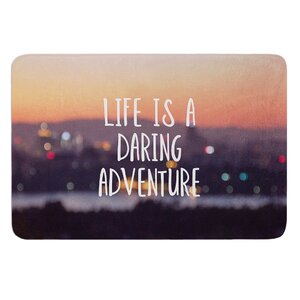 Life Is A Daring Adventure by Jillian Audrey Bath Mat