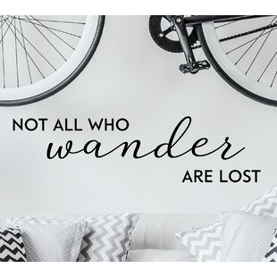Not All Who Wander Are Lost Wall Quotes™ Decal