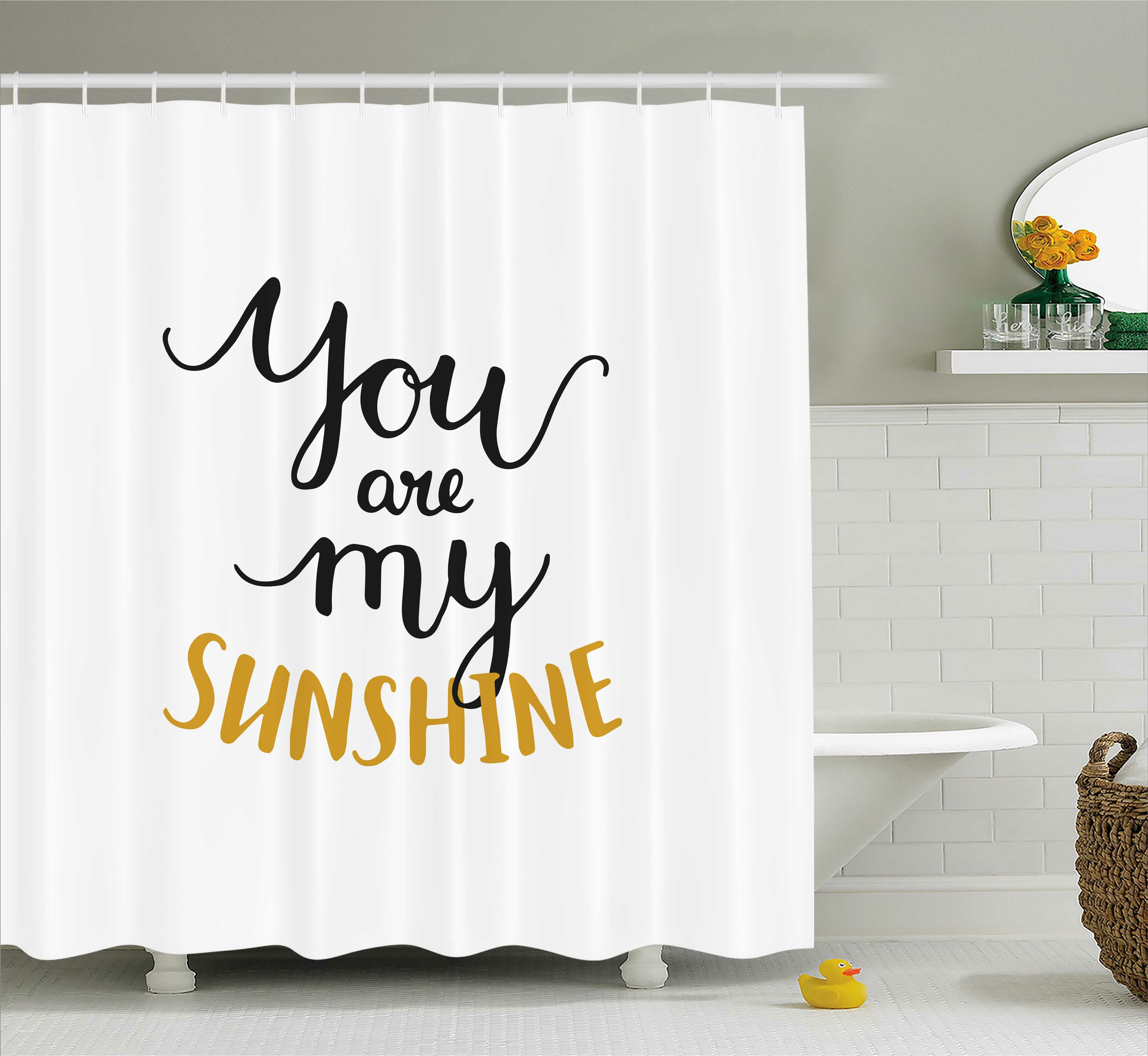 East Urban Home You Are My Sunshine Quotes Decor Shower Curtain | Wayfair