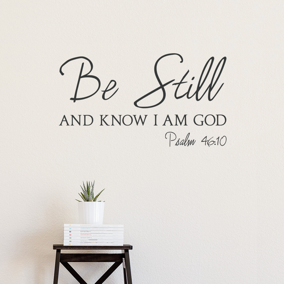 Wallums Wall Decor Psalm 4610 Be Still And Know I Am God Wall Decal