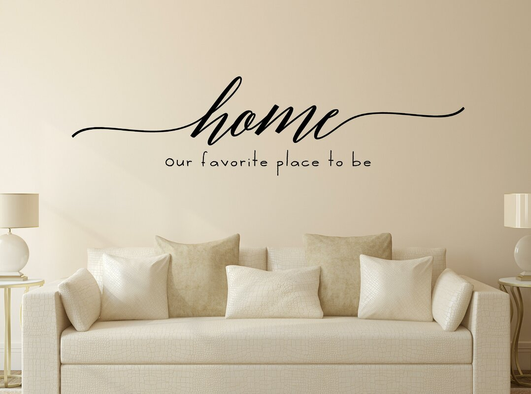 Genial Home Our Favorite Place To Be Vinyl Wall Decal