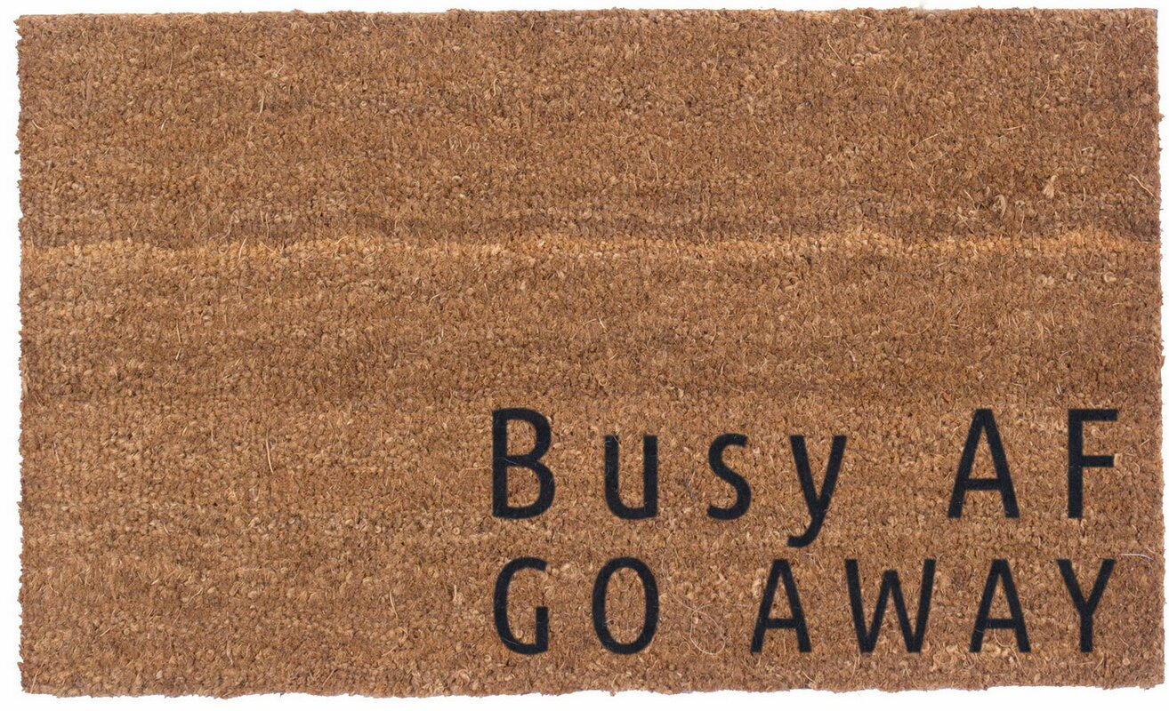 High Quality Busy AF, Go Away Vinyl Backed Doormat