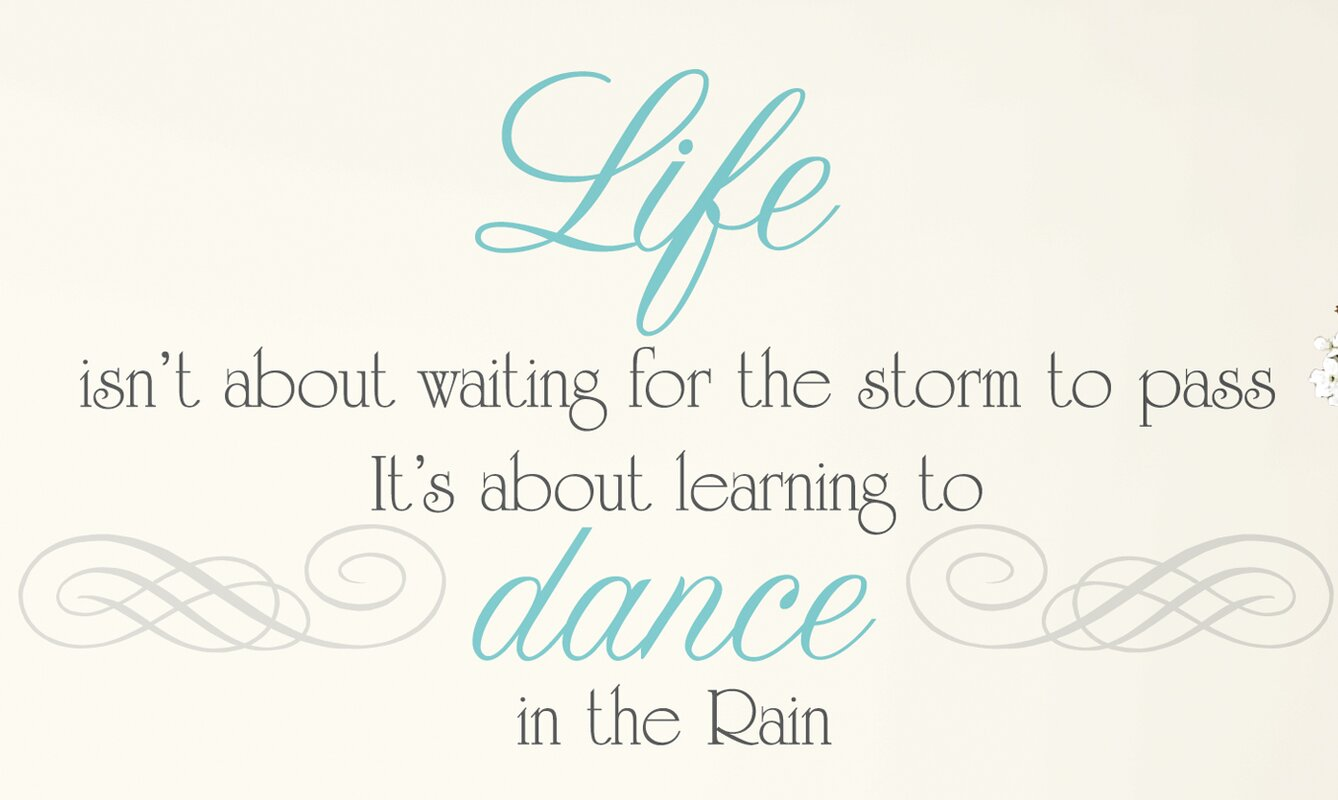 Wall decals youll love wayfair peel and stick 10 piece dance the rain quote wall decal amipublicfo Images
