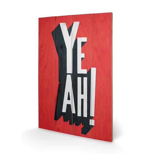 Yeah by Edu Barba Typography Plaque