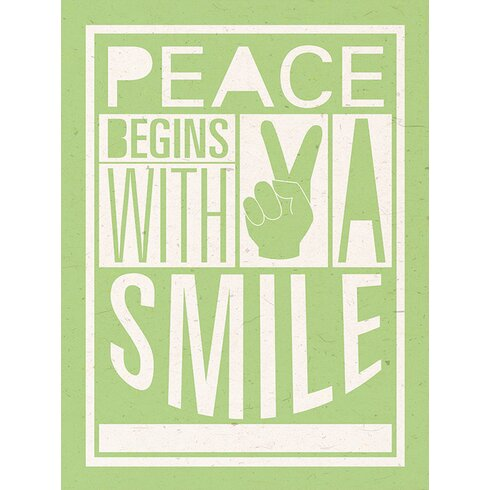 Peace Begins With A Smile by Sarah Winter Typography Canvas Wall Art