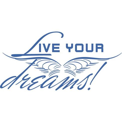 Wandtattoo Live your dreams