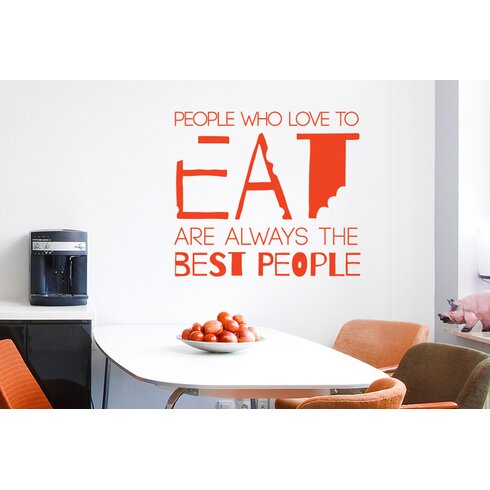 Julia Child People Who Love to Eat Are Always the Best People Wall Sticker