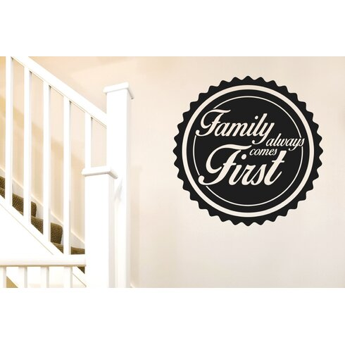 Family Always Comes First Wall Sticker