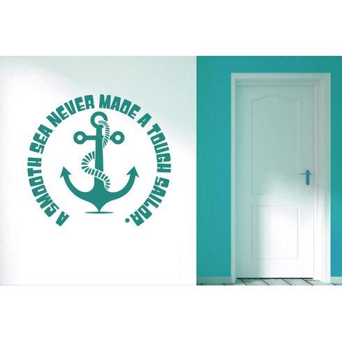 A Smooth Sea Never Made a Tough Sailor Wall Sticker