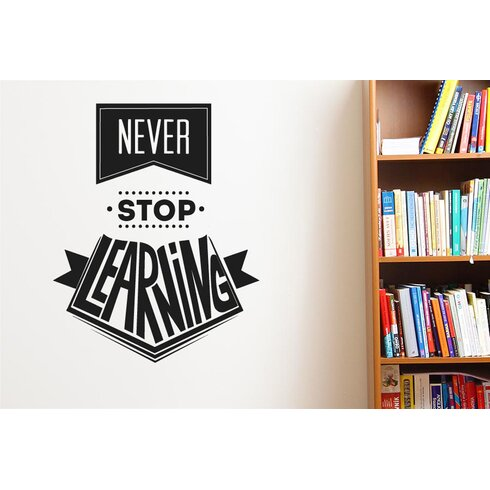 Never Stop Learning Wall Sticker