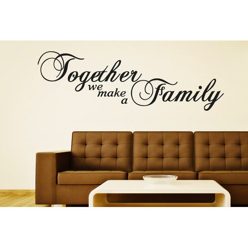 Together We Make a Family Script Wall Sticker