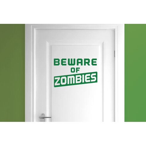 Beware of Zombies Door Room Wall Sticker