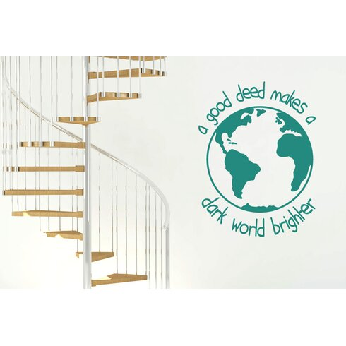 A Good Deed Makes A Dark World Brighter Wall Sticker