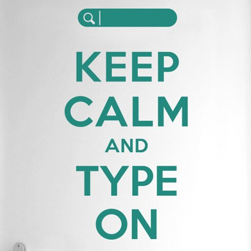 Keep Calm and Type on Door Room Wall Sticker