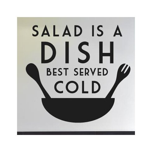 Salad Is Dish Best Served Cold Wall Sticker