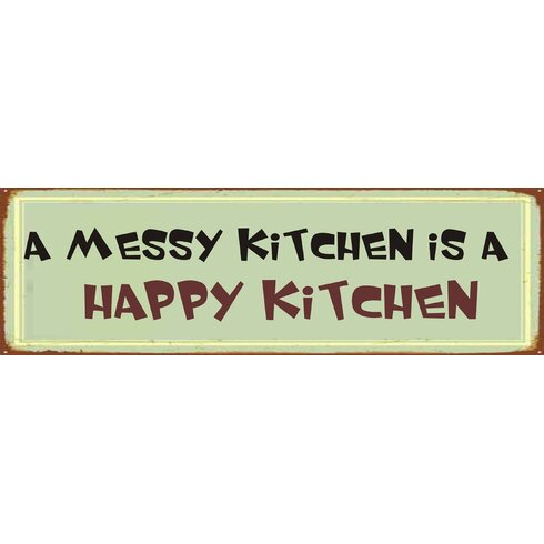 A Messy Kitchen Typography Plaque