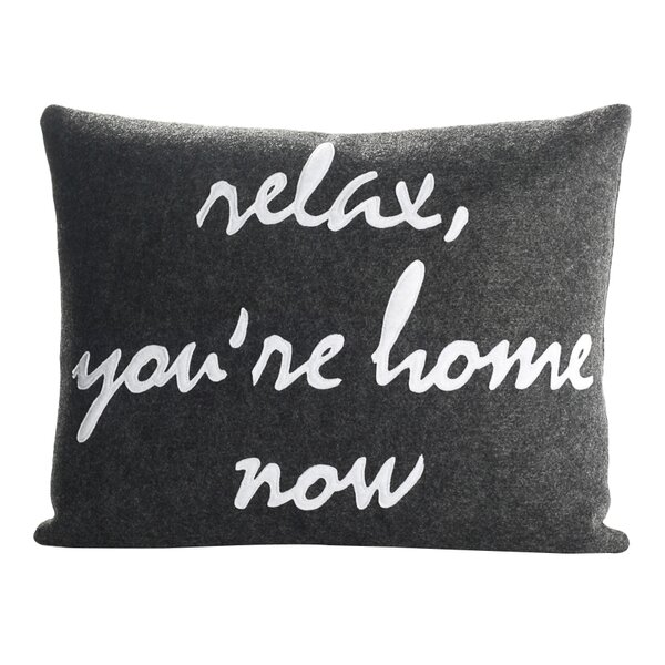 Celebrate Everyday Relax You Re Home Now Throw Pillow
