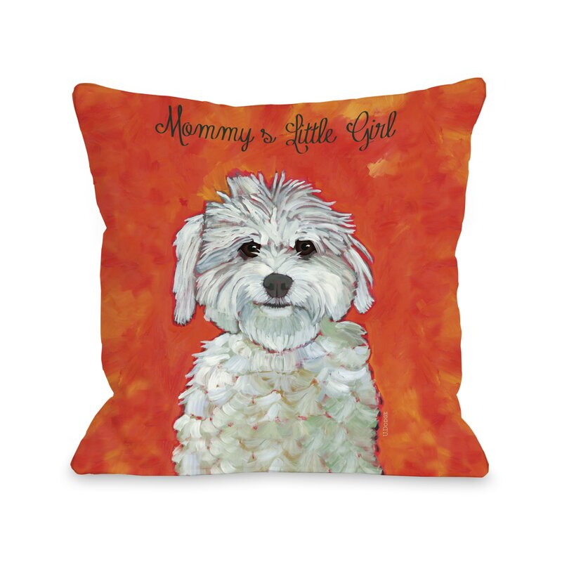 One Bella Casa Doggy Décor Mommy's Little Girl Throw Pillow Wayfair Awesome Little Girl Decorative Pillows