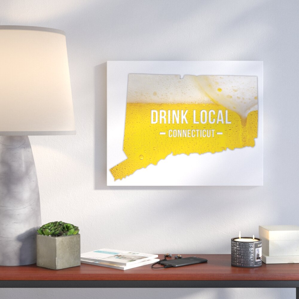 Wrought Studio \'Connecticut Drink Local Beer\' Graphic Art Print on ...