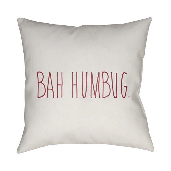 Brayden studio bah humbug indoor outdoor throw pillow for Bah humbug door decoration