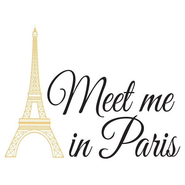 Export Portal Word Art For Walls Decor: Andover Mills Meet Me In Paris Quote Wall Decal & Reviews