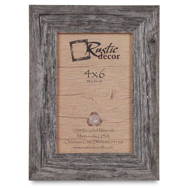 Union Rustic Barn Wood Reclaimed Wood Standard Picture Frame & Reviews    Wayfair - Union Rustic Barn Wood Reclaimed Wood Standard Picture Frame