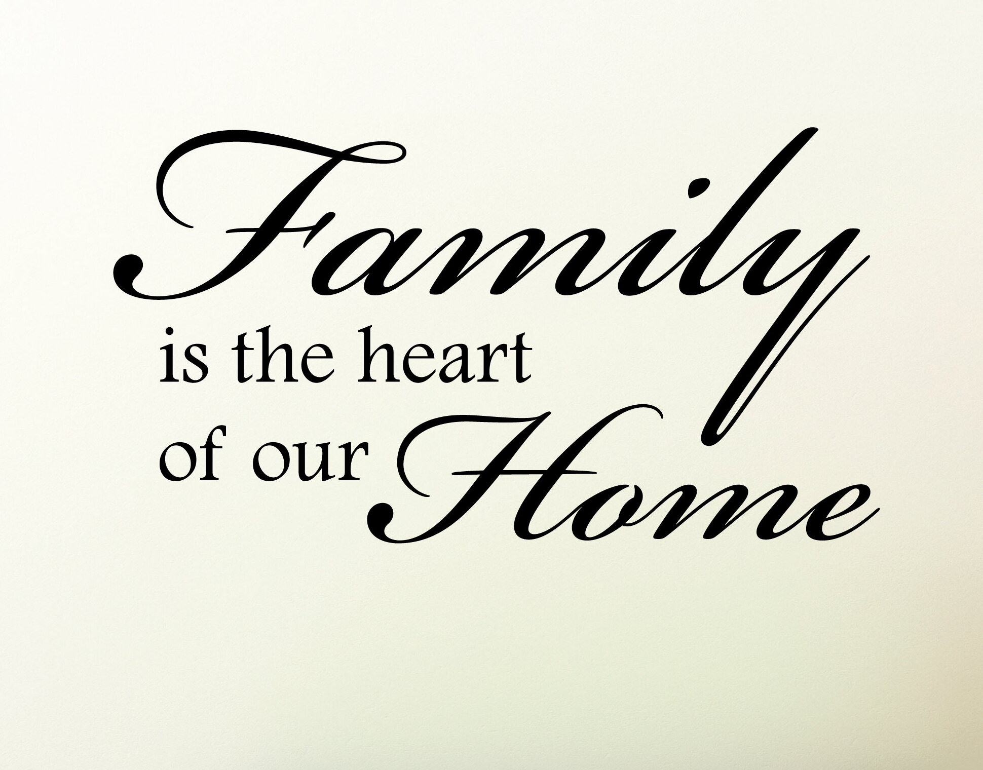 Belvedere Designs Llc Family Is The Heart Of Our Home Wall Quotes
