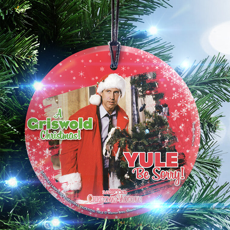 trend setters national lampoons christmas vacation yule be sorry hanging shaped ornament wayfair - National Lampoons Christmas Vacation Decorations