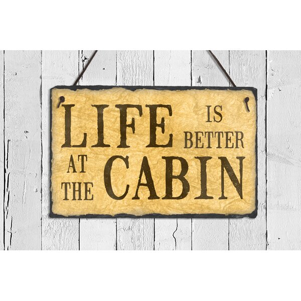 SassySquirrelInk Life is Better at the Cabin Wall Décor | Wayfair