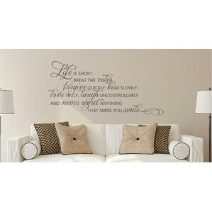 Life Is Short Break The Rules Forgive Love Vinyl Wall Decal Part 89