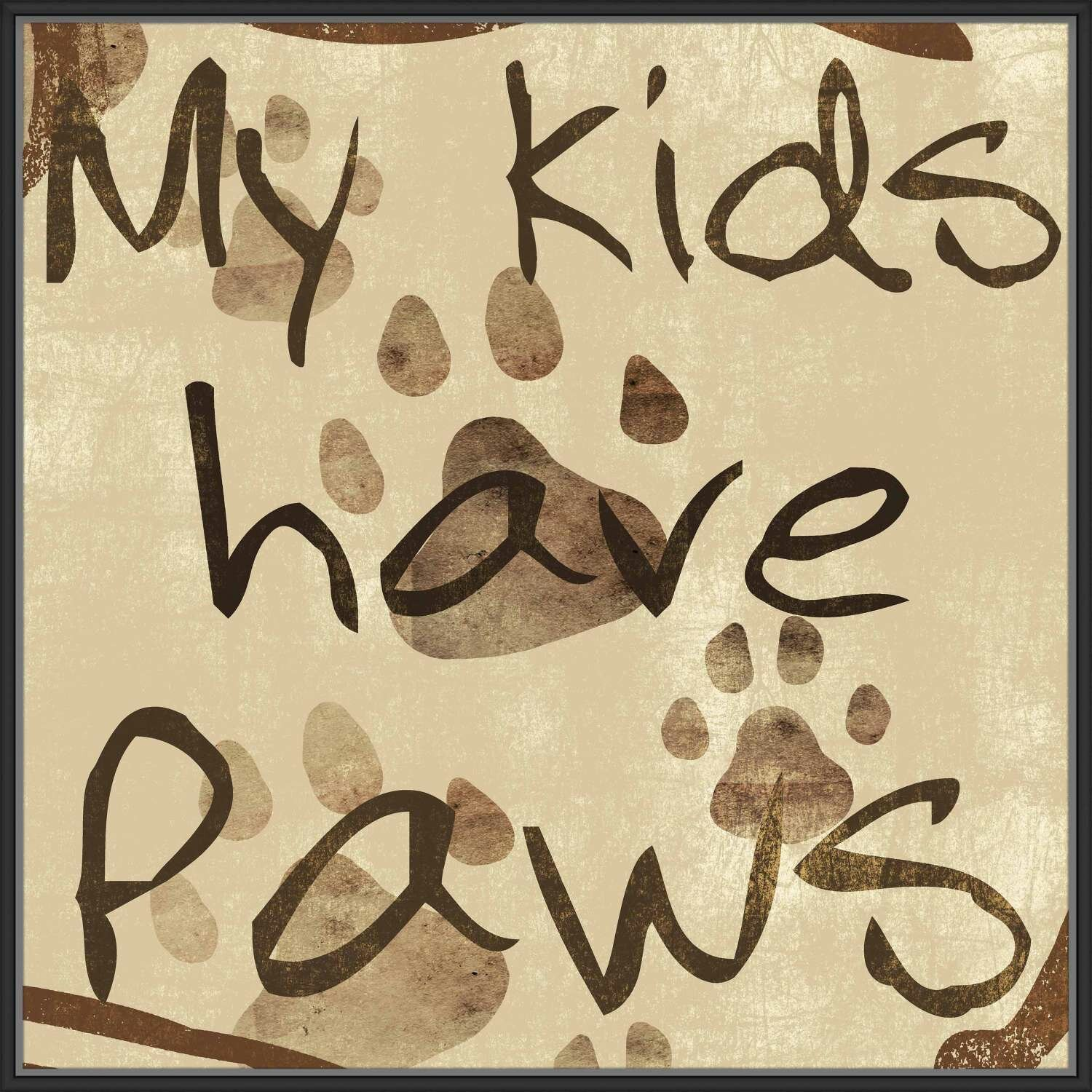 Winston Porter \'My Kids Have Paws\' Framed Textual Art on Canvas ...